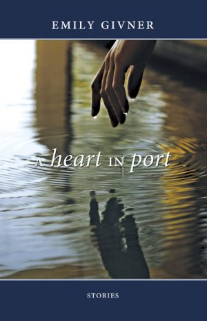 A Heart In Port