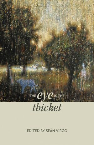 The Eye in the Thicket